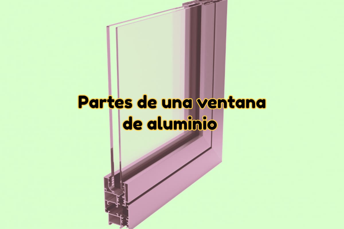 Partes de una ventana de aluminio