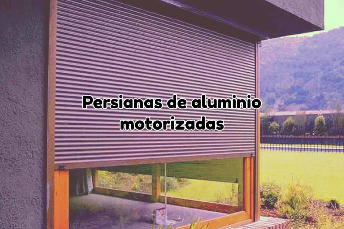 Persianas de aluminio motorizadas