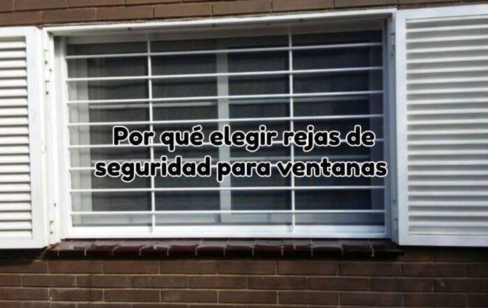 Rejas de seguridad para ventanas